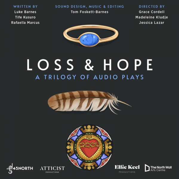 Loss and Hope: A Trilogy of Audio Plays